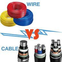 Wire VS Cable